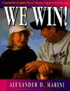 We Win: A Complete Physical Education Program for the Entire Family Without Competion Alexander D. Marini