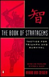 The Book of Stratagems: Tactics for Triumph and Survival  by  Harro von Senger