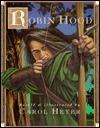 Robin Hood  by  Carol Heyer