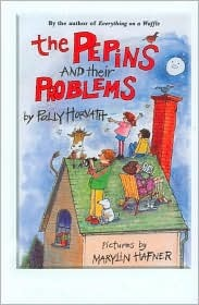 The Pepins and Their Problems Polly Horvath