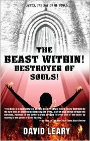 The Beast Within! Destroyer of Souls! David Leary