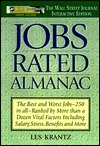 Jobs Rated Almanac: The Best and Worst Jobs - 250 in All Les Krantz