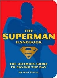 The Superman Handbook  by  Scott Beatty