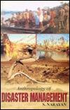 Anthropology of Disaster Management Sachindra Narayan