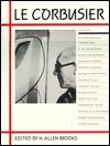 Le Corbusier  by  Allen Brooks