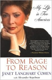 From Rage To Reason: My Life In Two Americas  by  Janet Langhart Cohen