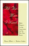 All the Man I Need: Black Womens Loving Expressions on the Men They Desire Anaezi Modu