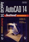 AutoCAD 14 Instant Reference  by  George Omura