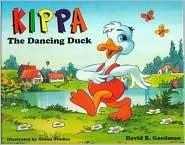 Kippa the Dancing Duck David R. Goodman