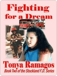 Fighting for a Dream (Stockland Firefighters, #2)  by  Tonya Ramagos