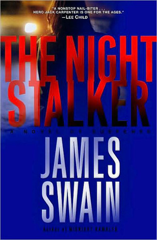 The Night Stalker (Jack Carpenter #2) James Swain
