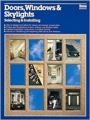 Doors, Windows and Skylights: Selecting and Installing  by  Roberto Lombardi