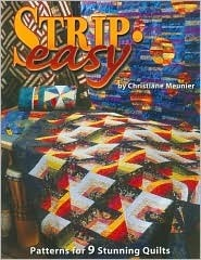 Strip-Easy Quilts Christiane Meunier