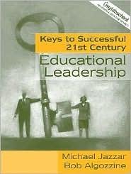 Keys to Successful 21st Century Leadership Michael Jazzar