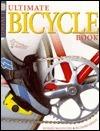 Ultimate Bicycle Book Richard Ballantine