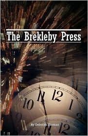 The Brekleby Press  by  Deborah Thomas