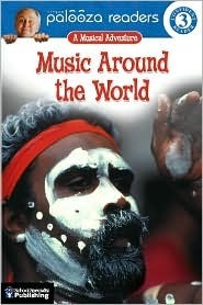 Music Around the World: A Musical Adventure  by  Teresa Domnauer