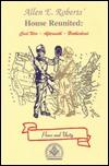 House Reunited: Civil War - Aftermath - Brotherhood  by  Allen E. Roberts