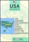 USA Business: The Portable Encyclopedia for Doing Business with the United States Karla C. Shippey