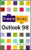 A Simple Guide to Outlook 98 Manon Cassade