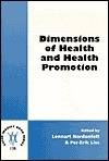 Dimensions of Health and Health Promotion (Value Inquiry Book) Lennart Nordenfelt