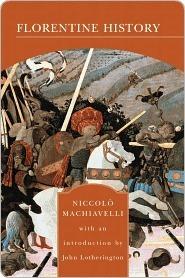 Florentine History Niccolò Machiavelli