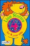 Lion Stories for 4 Year Olds  by  Geraldine Taylor
