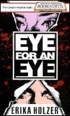 Eye for an Eye, Vol. 4  by  Erika Holzer