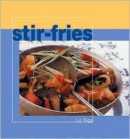 Stir-Fries  by  Liz Trigg