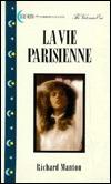 La Vie Parisienne  by  Richard Manton