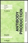 Antibody Production: Essential Techniques  by  Peter J. Delves