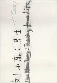 Liu Xiaodong: Painting from Life Liu Xiaodong