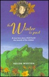 The Winter is Past  by  Helen Weston