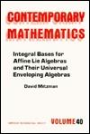Integral Bases for Affine Lie Algebras and Their Universal Enveloping Algebras David Mitizman