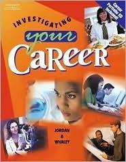 Investigating Your Career [With CDROM] Ann Jordan