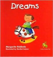 Dreams  by  Margarita Robleda