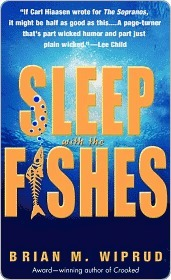 Sleep with the Fishes Brian M. Wiprud