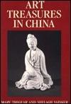 Art Treasures in China Mary Tregear