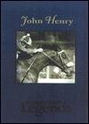 John Henry  by  Steve Haskin