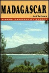 Madagascar in Pictures Bernadine Bailey