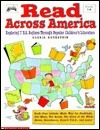 Read Across America: Exploring 7 U.S. Regions Through Popular Childrens Literature Gloria Lesser Rothstein