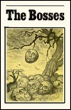 The Bosses  by  John D. Haeger
