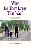 Why Do They Dress That Way?  by  Stephen Scott