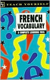 French Vocabulary: A Complete Learning Tool  by  Nelly Moysan