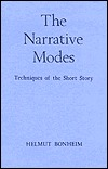 The Narrative Modes: Techniques of the Short Story Helmut Bonheim