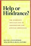 Help or Hindrance?: The Economic Implications of Immigration for African Americans: The Economic Implications of Immigration for African Americans  by  Daniel S. Hamermesh