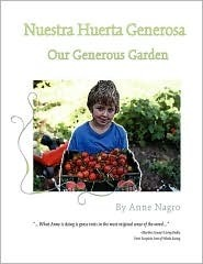 Our Generous Garden Spanish/English  by  Anne Nagro