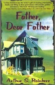 Father, Dear Father  by  Arthur S. Reinherz