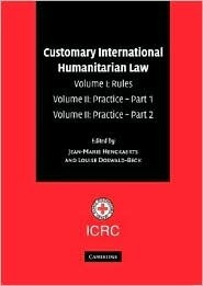 Customary International Humanitarian Law Boxed Set of 3 Hardback Books Louise Doswald-Beck