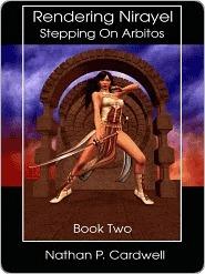 Stepping on Arbitos (Rendering Nirayel, #2)  by  Nathan Cardwell